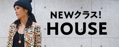 ニュークラス HOUSE / ニュークラス aki